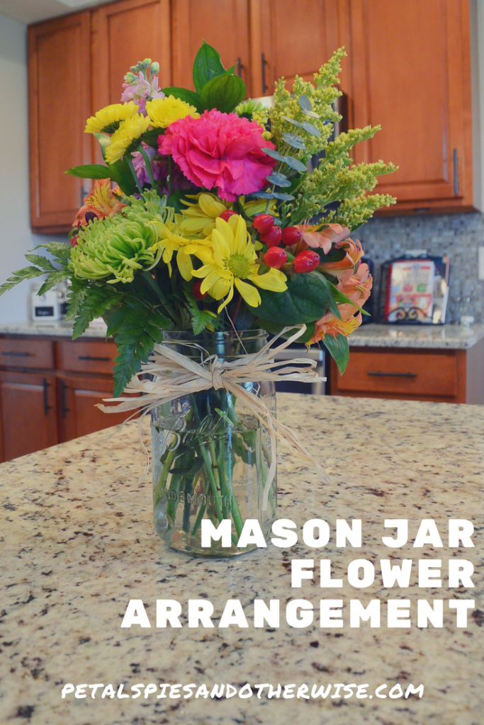 Mason Jar Flower Arrangement Petals Pies And Otherwise